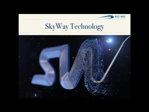 SKYWAY TECHNOLOGY: ONCE IN A LIFETIME OPPORTUNITY (21.08.2017)