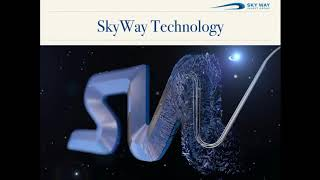 SKYWAY TECHNOLOGY: ONCE IN A LIFETIME OPPORTUNITY (21.08.2017) thumbnail