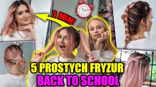 SUPER FRYZURY W 3 MINUTY! *BACK TO SCHOOL*