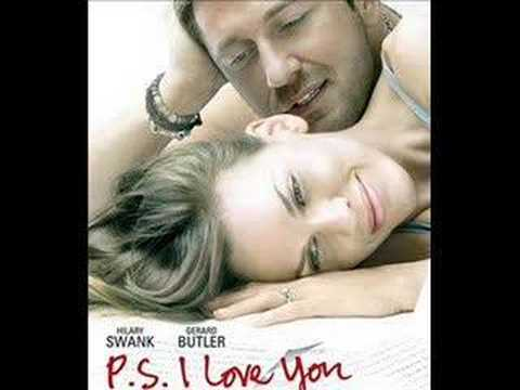 P.S. I Love You - Love You Till the End...