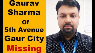 Gaurav's brother shares his disappearance timeline