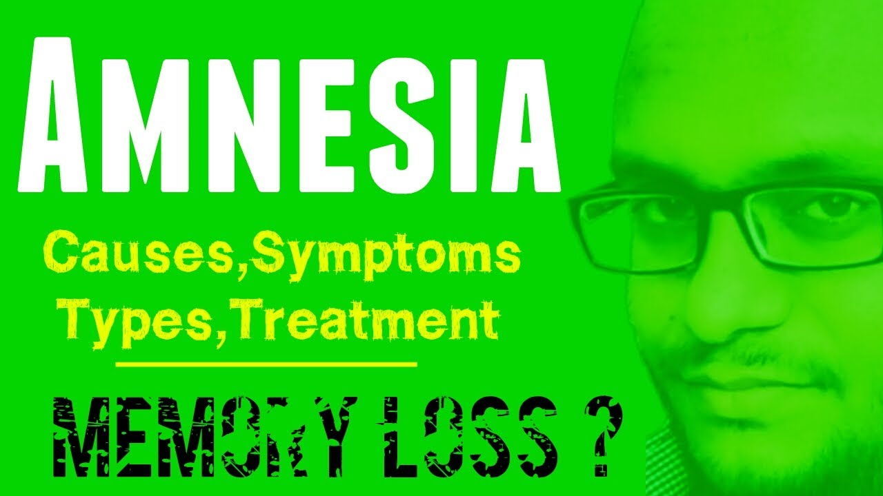 Amnesia is ... Definition, causes, symptoms and treatment 34