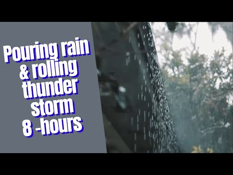 Rain Pouring & Thunderstorm, 8-Hour Real Sound House Roof Background