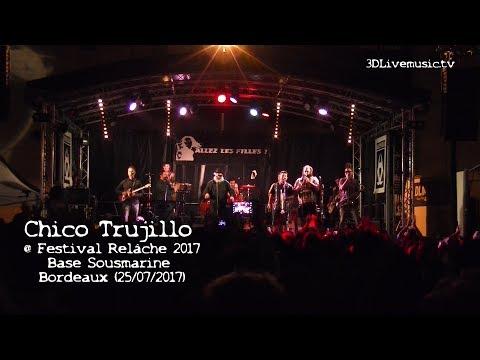 Chico Trujillo @ Festival Relache 2017 - Base Sous Marine Bordeaux (25/07/2017)