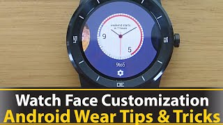 Watch Face Customization - Android Wear Tips And Tricks Series