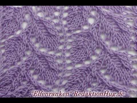 Stricken - Ajourmuster Efeuranken - Veronika Hug - YouTube