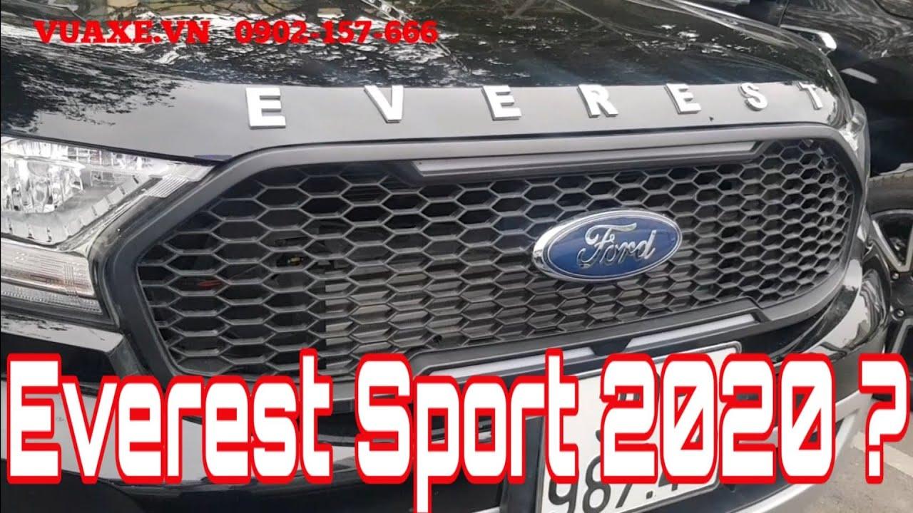 Ford Everest Sport 2020 Đã Về Việt Nam?