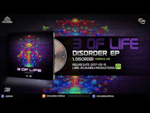 3 Of Life - Disorder