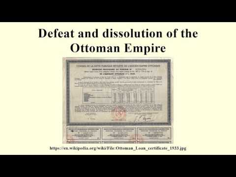 Defeat and dissolution of the Ottoman Empire