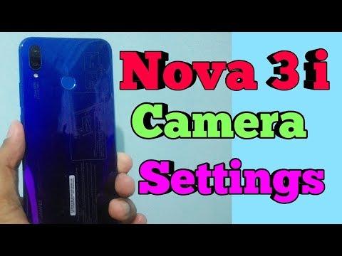 Huawei Nova Camera Settings Videos - Waoweo