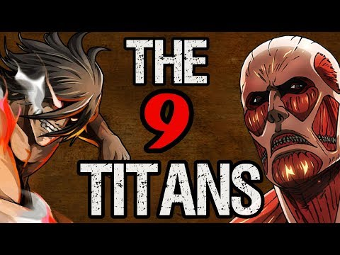 All Nine Titans & Their Shifters - Attack on Titan Discussion