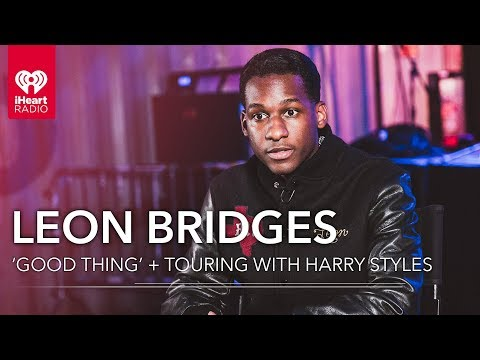 Leon Bridges Talks Harry Styles Tour + 'Good Thing' Album Release   Exclusive Interview