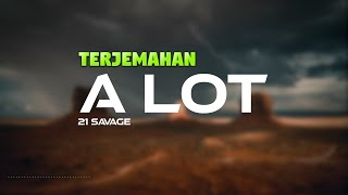 21 Savage - a lot ft. J.Cole Lyrics dan Terjemahan | Music Video Lyrics
