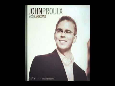 John Proulx - I've Never Been In Love Before