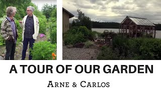 Summer Greetings and a special guided tour of ARNE & CARLOS ' garden.