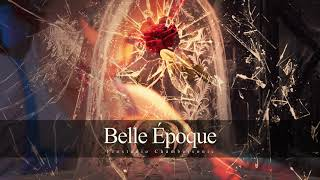 Belle Époque - Royal Masquerade Series - Beauty and The Beast Epic Majestic Orchestral