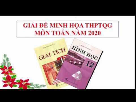 GIẢI ĐỀ MINH HỌA TOÁN THPTQG NĂM 2020