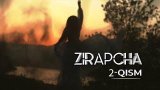 Zirapcha 2-qism I Зирапча 2-кисм #Зирапча #Zirapcha