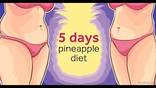 Pineapple Diet – Lose Up To 2 Pounds In 5 Days