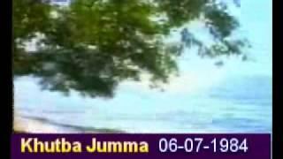 Khutba Jumma:06-07-1984:Delivered by Hadhrat Mirza Tahir Ahmad (R.H) Part 2/4