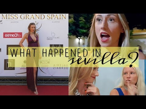 EMOTIONAL & DRAMATIC BACKSTAGE MISS SPAIN 2017 SEVILLA VLOG.07