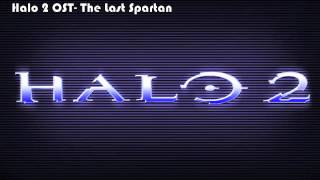Halo 2 OST- The Last Spartan