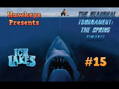 Ice Lakes - Ep. #15 - The Seasonal Tournament: The Spring FINALE!