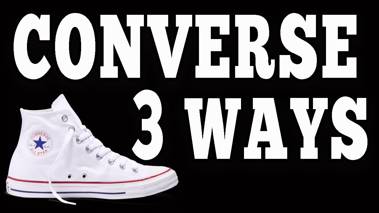 How To Wear Converse Chuck Taylor s (3 Different Ways) - YouTube 854a5ab72a6a4
