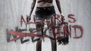 All girls weekend (2016) [Horror] | ganzer Film (deutsch) ᴴᴰ