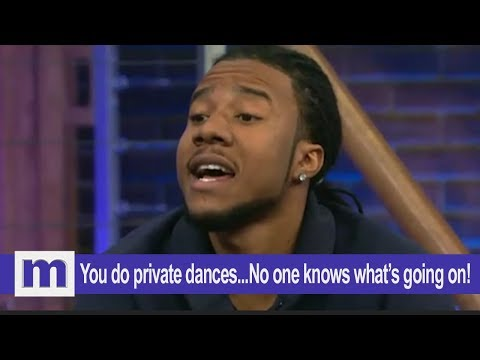 You do private dances...No one knows what's going on! | The Maury Show