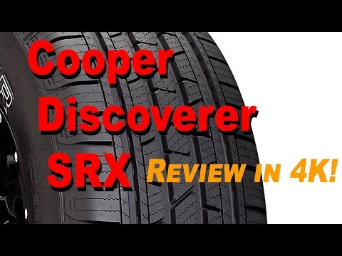 Cooper Discoverer SRX All-Season Tire Review SUV / CUV / Truck