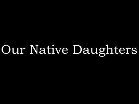 Our Native Daughters - Mama's Cryin' Long (Legendado)
