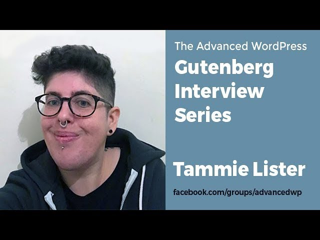 AWP Gutenberg Interview Series with Tammie Lister