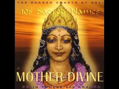 Devi prayer  from 108 sacred names Divine Mother Craig Pruess & Ananda