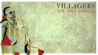 Villagers - The Soul Serene (Official Video)