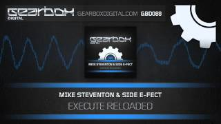 Mike Steventon & Side E-Fect - Execute Reloaded [GBD088]