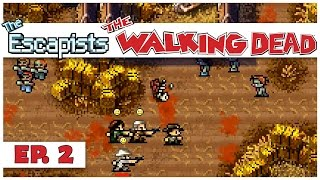 The Escapists: The Walking Dead - Ep. 2 - Leaving the Greene Family Farm! - Let's Play Gameplay