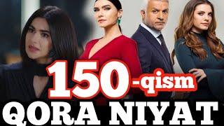 Qora niyat 150-qism uzbek tilida turk film кора ният 150-кисм