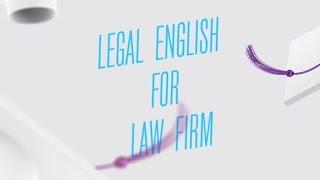 Legal English for Law firm. Курс Елены Сегаловой в Высшей школе экономики(, 2016-12-21T17:55:44.000Z)