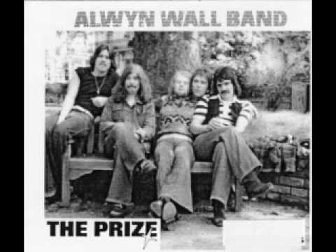 Alwyn Wall Band - The Prize - Hall of Mirrors - Live 1978