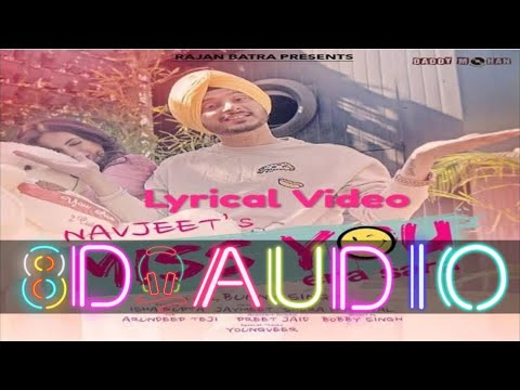 Miss You Ena Sara  Navjeet  Shera Dhaliwal  Bunny Singh Latest Punjabi Song 2020  8d Music  3d