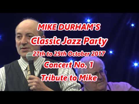 #1 Opening Concert  Tribute to Mike Durham Classic The Jazz Party 2017