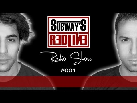 Subway's Redline Radio Show #001