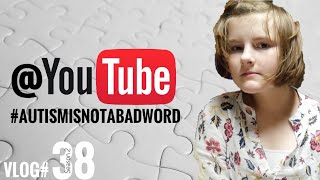 YouTube Doesn't Like Autism | Nonverbal Communication | Fathering Autism Vlogs