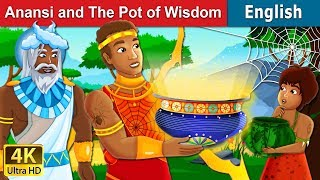 Anansi and The Pot of Wisdom Story | Stories for Teenagers | English Fairy Tales