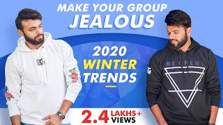 Make Your Group Jealous , Wear These  2018 Winter Trends | Rishi Arora |