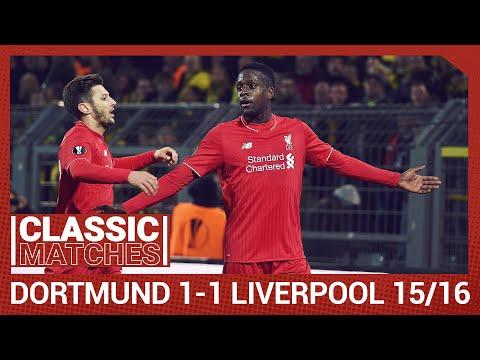 European Classic: Borussia Dortmund 1-1 Liverpool  | Origi Scores A Vital Away Goal