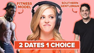 Will She Choose To Date A Fitness Model Or A Southern Gentleman?