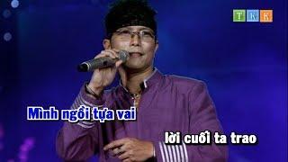 Sống Chết Có Nhau - Jimmy Nguyễn Karaoke Beat