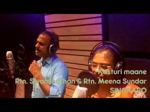 SINGKARO - KASTURI MAANE song by Rtn. Swaminathan & Rtn. Meena Sundar